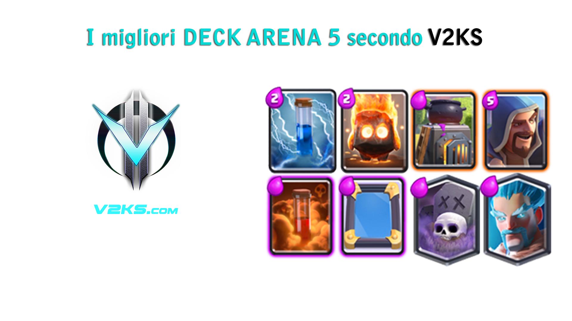 migliore deck arena 5 clash royale