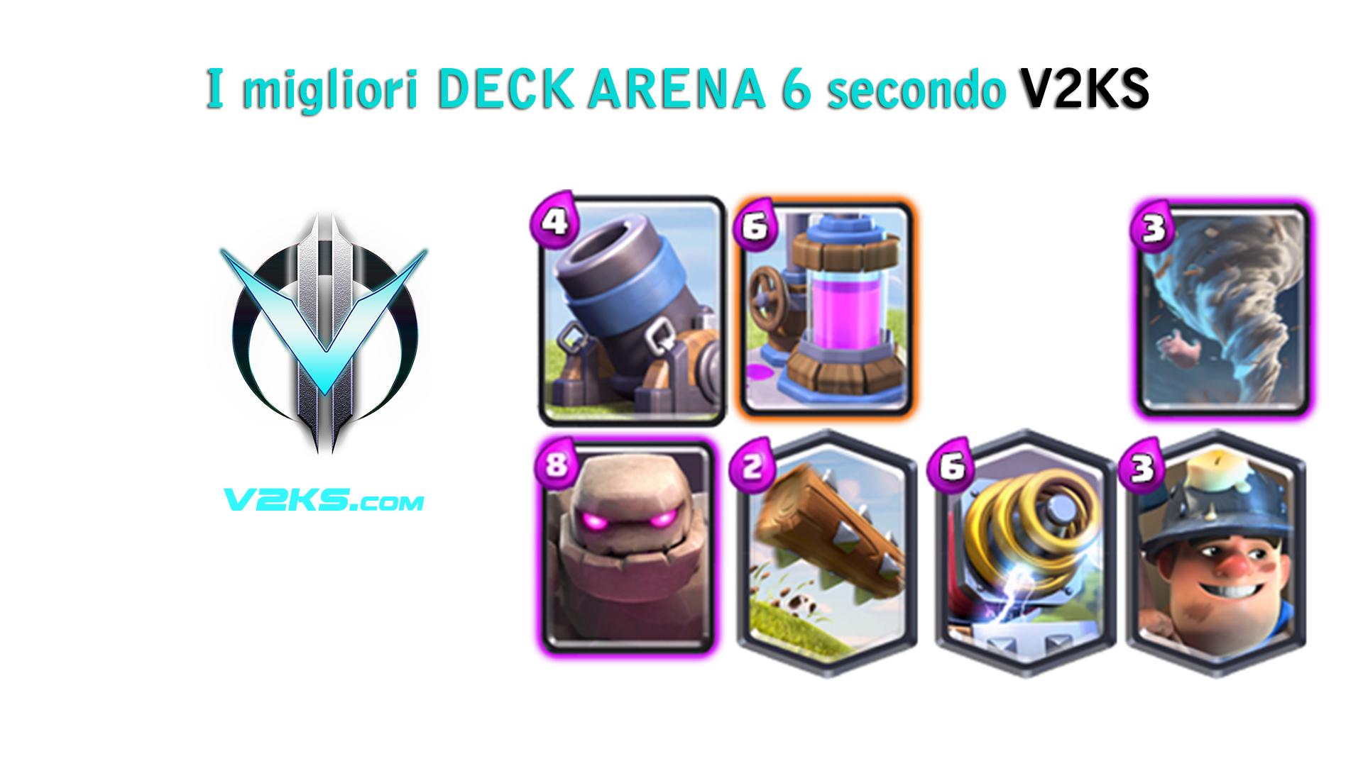 migliori deck arena 6 clash royale