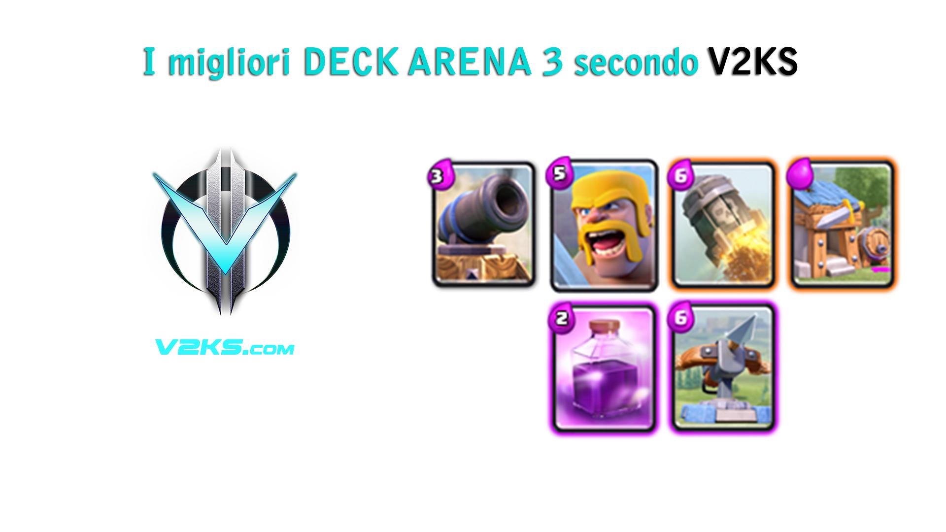 migliori deck-arena3 clash royale