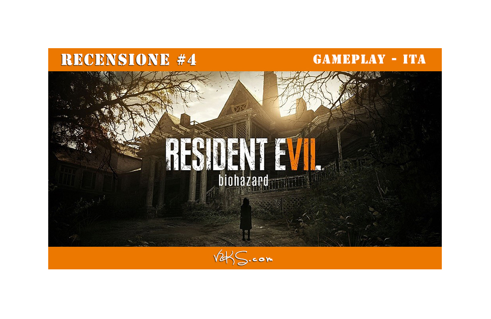 Residente-Evil 7: Biohazard Gameplay -Recensione4
